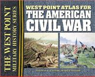 West Point Atlas for the American Civil War, Greiss, Thomas E., 0757001572