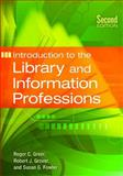 Introduction to the Library and Information Professions, Roger C. Greer and Robert J. Grover, 1610691571