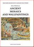Ancient Mosaics and Wallpaintings 9781872501574
