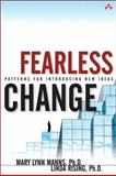 Fearless Change : Patterns for Introducing New Ideas, Rising, Linda and Manns, Mary Lynn, 0201741571