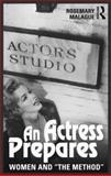 An Actress Prepares, Rosemary Malague, 041568157X