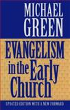 Evangelism in the Early Church, Green, Michael, 0863471579