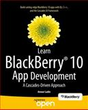 Learn BlackBerry 10 App Development, Anwar Ludin, 1430261579