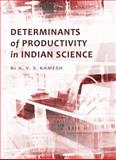 Determinants of Productivity in Indian Science, Kamesh, A. V. S., 1443821578