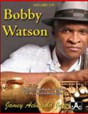 Volume 119 - Bobby Watson, , 1562241575