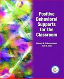 Positive Behavioral Supports for the Classroom, Scheuermann, Brenda K. and Hall, Judy A., 0131131575