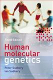 Human Molecular Genetics, Sudbery, Peter, 0132051575