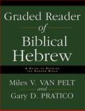 Graded Reader of Biblical Hebrew, Miles V. Van Pelt and Gary D. Pratico, 0310251575