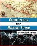 Globalization and Maritime Power, , 1410211576