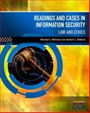 Readings and Cases in Information Security : Law and Ethics, Whitman, Michael E. and Mattord, Herbert J., 1435441575