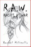 R. A. W., Rachel Militello, 1499041578
