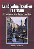Land Value Taxation in Britain : Experience and Opportunities, Connellan, Owen and Lichfield, Nathaniel, 1558441573