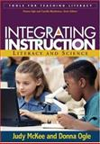 Integrating Instruction : Literacy and Science, McKee, Judy and Ogle, Donna, 159385157X
