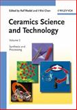 Ceramics Science and Technology Vol. 3 : Synthesis and Processing, , 3527311572