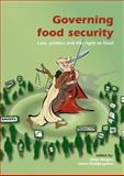 Governing food Security : Law, politics and the right to Food, , 9086861571