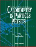 Calorimetry in Particle Physics, , 9812381570