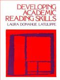 Developing Academic Reading Skills, Latulippe, Laura D., 013204157X