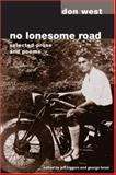 No Lonesome Road, Don West and Jeff Biggers, 0252071573