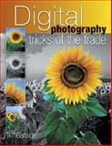 Digital Photography Tricks of the Trade, Tim Gartside, 0715321579