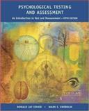 Psychological Testing and Assessment : An Introduction to Tests and Measurement, Cohen, Ronald Jay and Swerdlik, Mark E., 0767421574