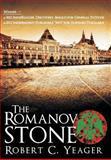 The Romanov Stone, Robert C. Yeager, 1458201570