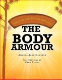 The Body Armour, Amanda-Jane Cameron, 1468581570