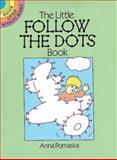 The Little Follow-the-Dots, Anna Pomaska, 0486251578