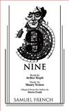Nine : The Musical, Yeston, Maury and Kopit, Arthur, 0573681570