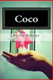 Coco, Kristy Webster, 0615871577