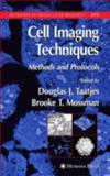 Cell Imaging Techniques : Methods and Protocols, , 158829157X