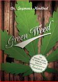 Green Weed, Seymour Kindbud and Seymour Greenbud, 1604331577