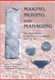 Making, Moving and Managing : The New World of Ancient Economies, 323-31 BC, , 1842171577