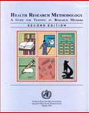 Health Research Methodology : A Guide for Training in Research Methods, World Health Organisation Staff, 929061157X