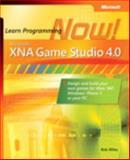 Microsoft® XNA® Game Studio 4. 0 : Learn Programming Now!, Miles, Rob, 0735651574