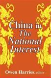 China in the National Interest, , 0765801574