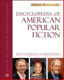 Encyclopedia of American Popular Fiction, Hamilton, Geoff and Jones, Brian, 0816071578