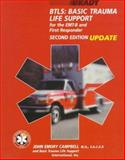 Basic Trauma Life Support for the EMT-B and First Responders, Campbell, John, 083595157X