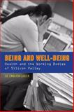 Being and Well-Being, J. A. English-Lueck, 0804771588