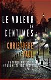 Le Voleur de Centimes - Pocket Format, Christophe Paul, 1497301580