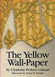 The Yellow Wall-Paper 2nd Edition