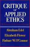 Critique of Applied Ethics : Reflections and Recommendations, Edel, Abraham and Flower, Elizabeth, 156639158X