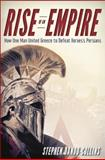 Rise of an Empire : How One Man United Greece to Defeat Xerxes's Persians, Dando-Collins, Stephen, 1630261580