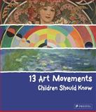 13 Art Movements Children Should Know, Brad Finger, 3791371584