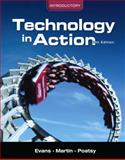 Technology in Action, Introductory, Martin, Kendall and Evans, Alan R., 0131391585