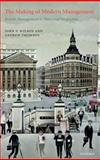 The Making of Modern Management : British Management in Historical Perspective, Wilson, John F. and Thomson, Andrew W., 019926158X