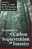 Economics of Carbon Sequestration in Forestry, Terry J. Logan, 0849311586