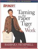 Taming the Paper Tiger at Work 9780938721581