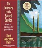 The Journey to the Sacred Garden, Hank Wesselman, 1401941583