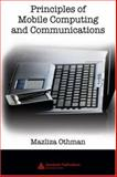 Principles of Mobile Computing and Communications, Othman, Mazliza, 1420061585