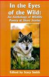 In the Eyes of the Wild, Stacy Smith, 1589391586